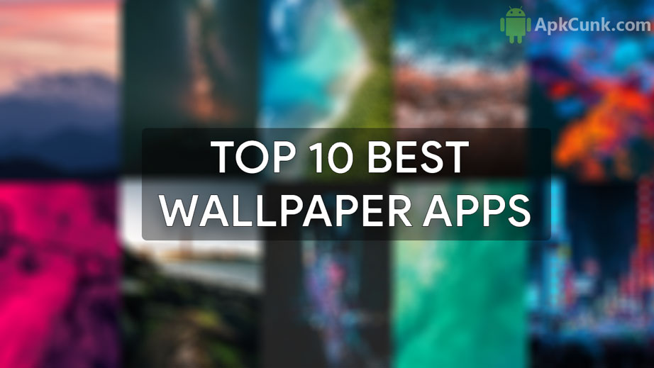 Top 10 Best Android Wallpaper Apps