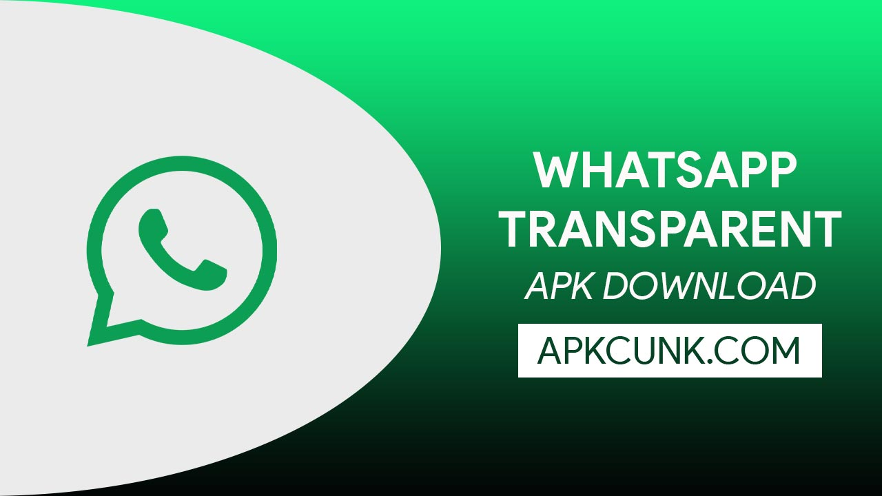 Whatsapp Transparent APK